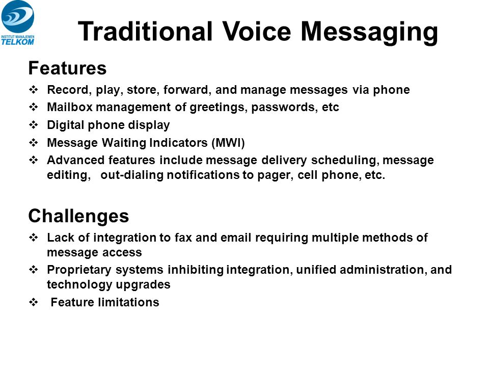 Traditional Voice Messaging