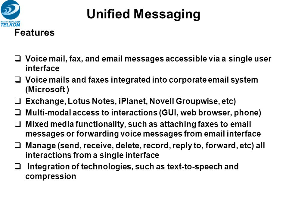 Unified Messaging Features