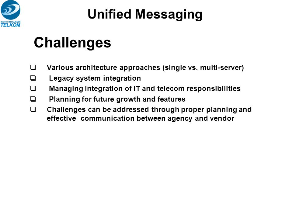 Challenges Unified Messaging