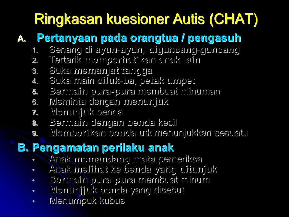 Ringkasan kuesioner Autis (CHAT)