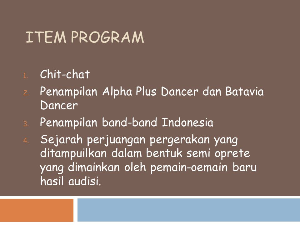 Item Program Chit-chat Penampilan Alpha Plus Dancer dan Batavia Dancer
