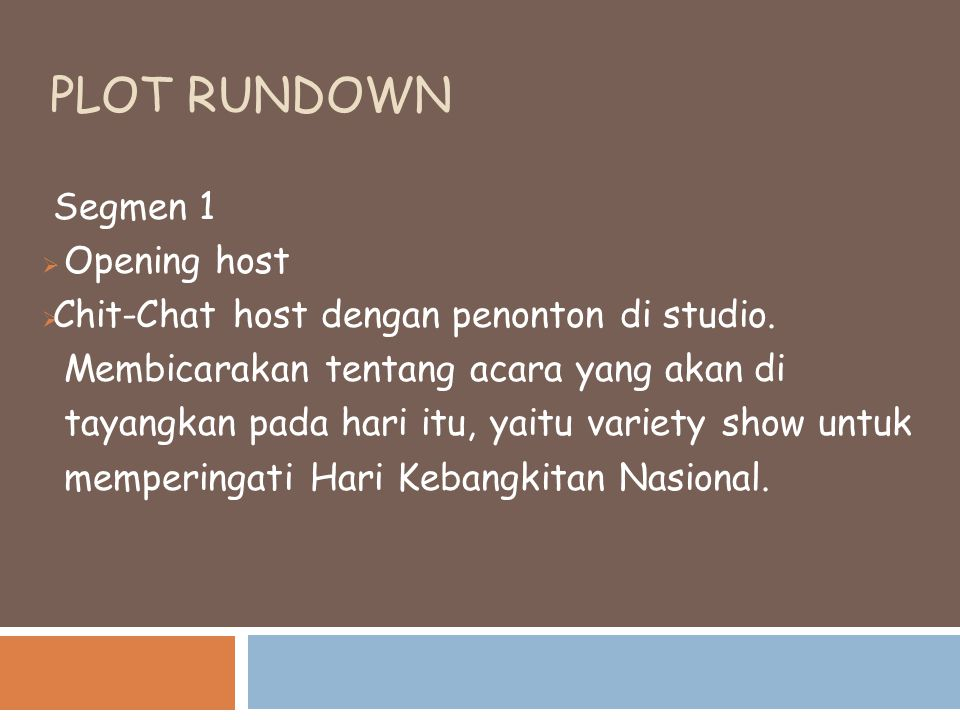 Plot rundown Segmen 1 Opening host