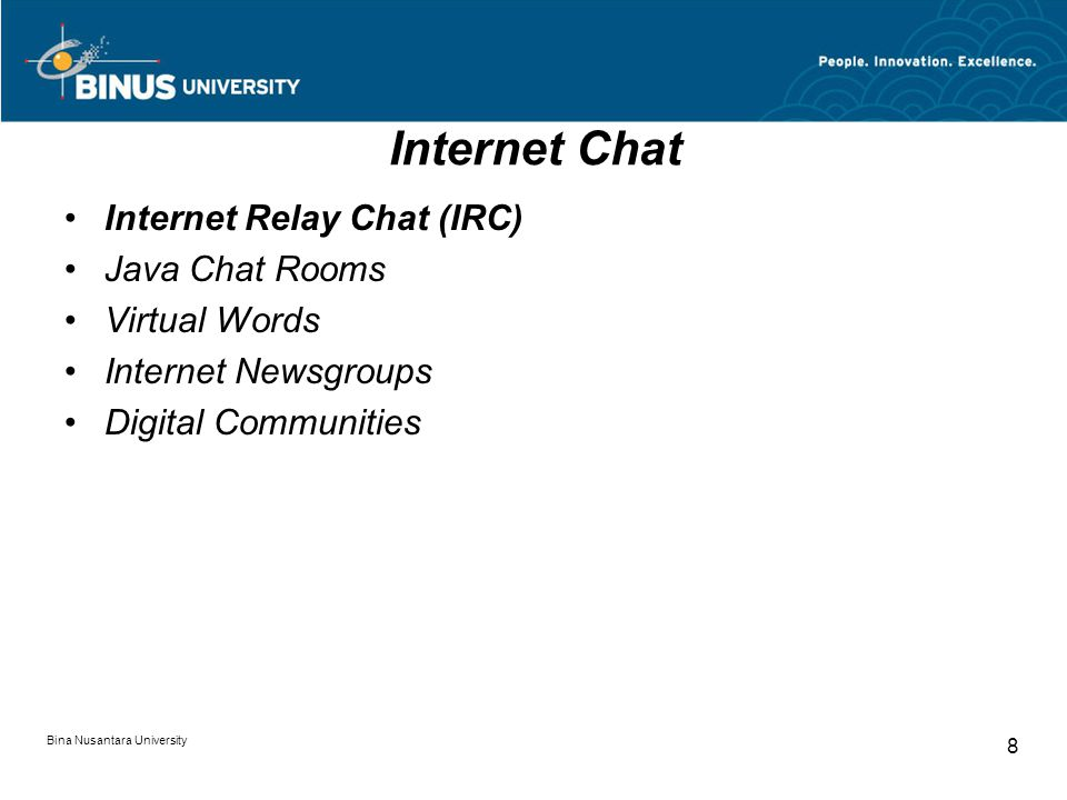 Internet Chat Internet Relay Chat (IRC) Java Chat Rooms Virtual Words
