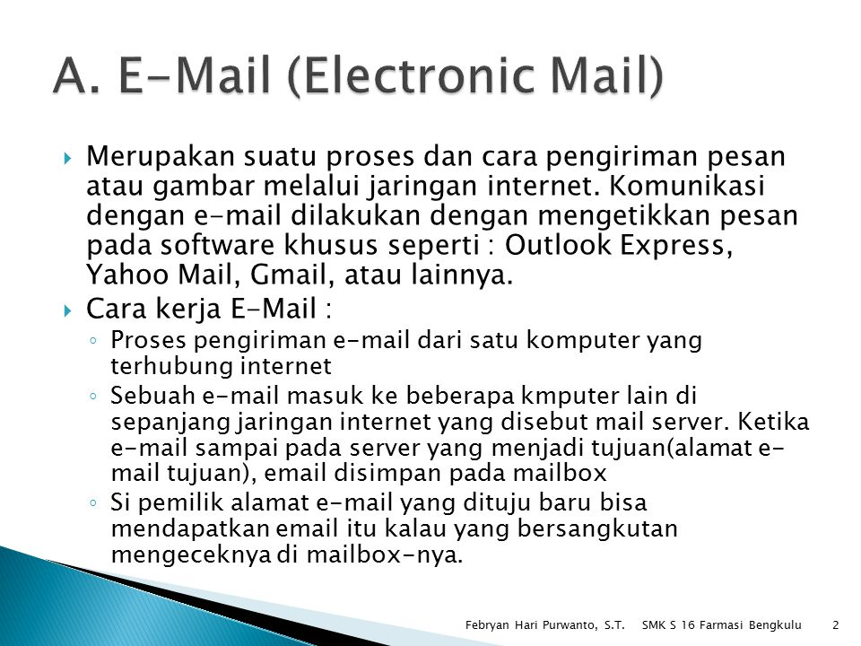 A. E-Mail (Electronic Mail)