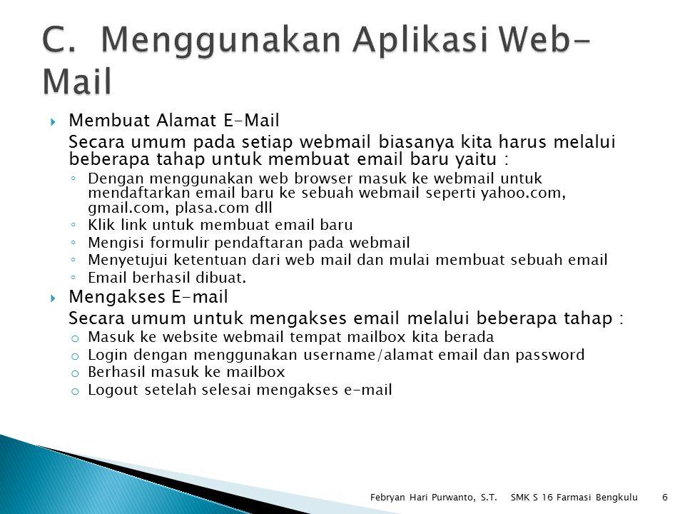 C. Menggunakan Aplikasi Web-Mail