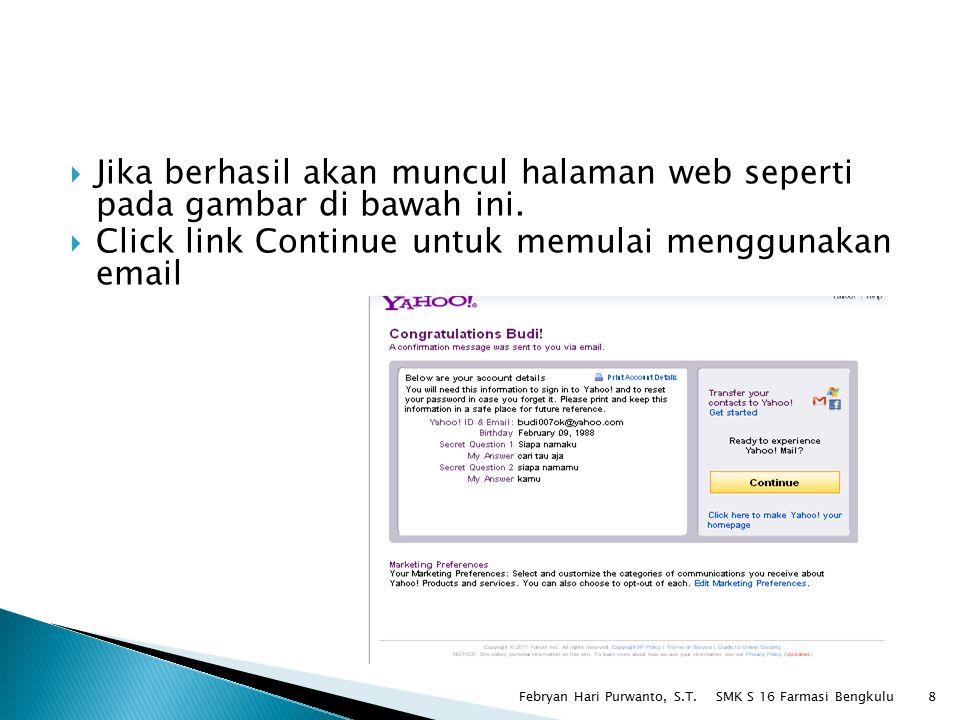 Click link Continue untuk memulai menggunakan email