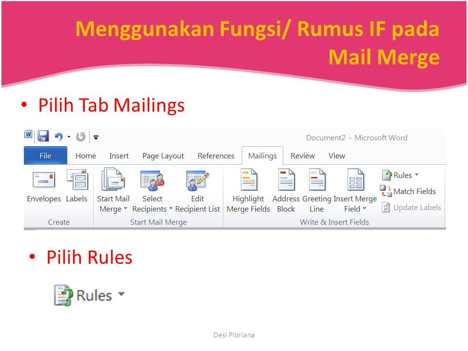 Menggunakan Fungsi/ Rumus IF pada Mail Merge