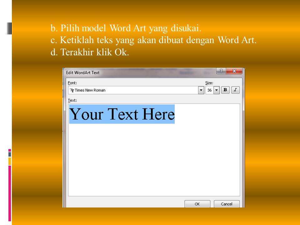 b. Pilih model Word Art yang disukai.