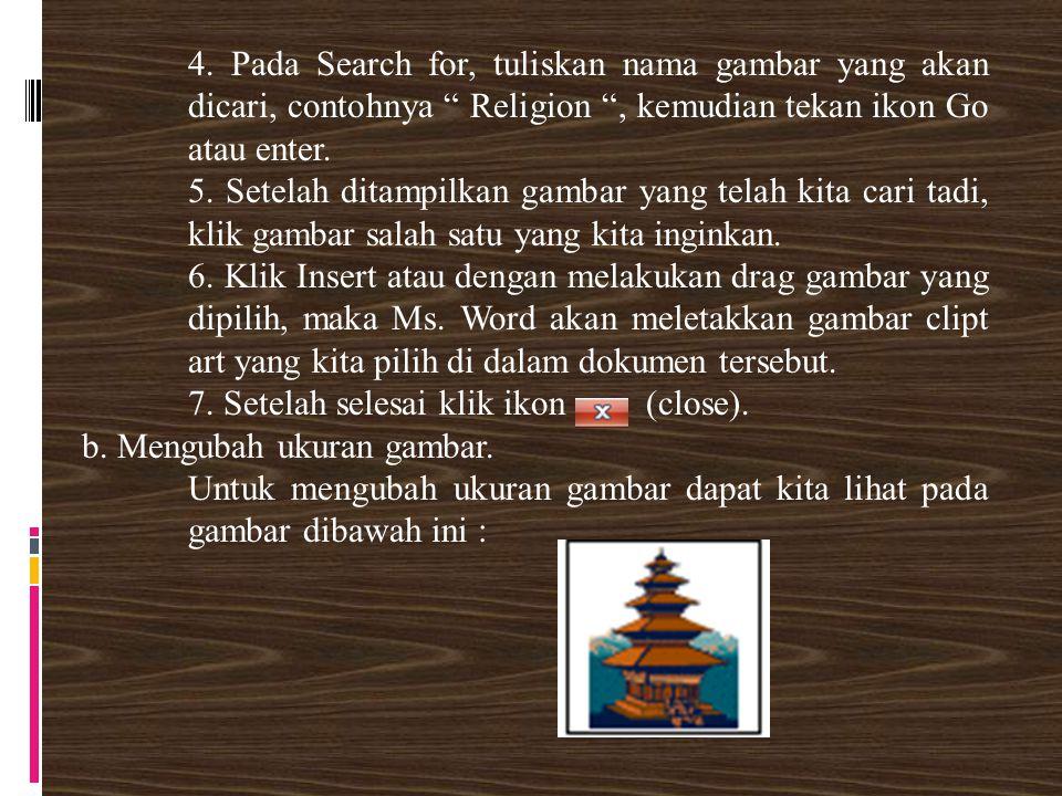 4. Pada Search for, tuliskan nama gambar yang akan dicari, contohnya Religion , kemudian tekan ikon Go atau enter.