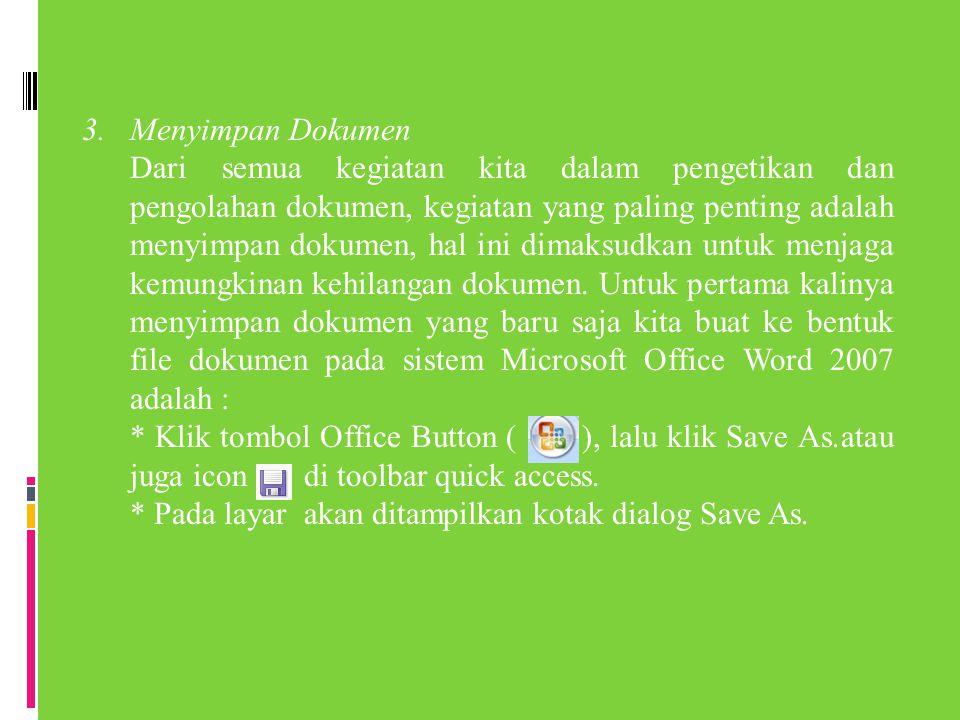 3. Menyimpan Dokumen