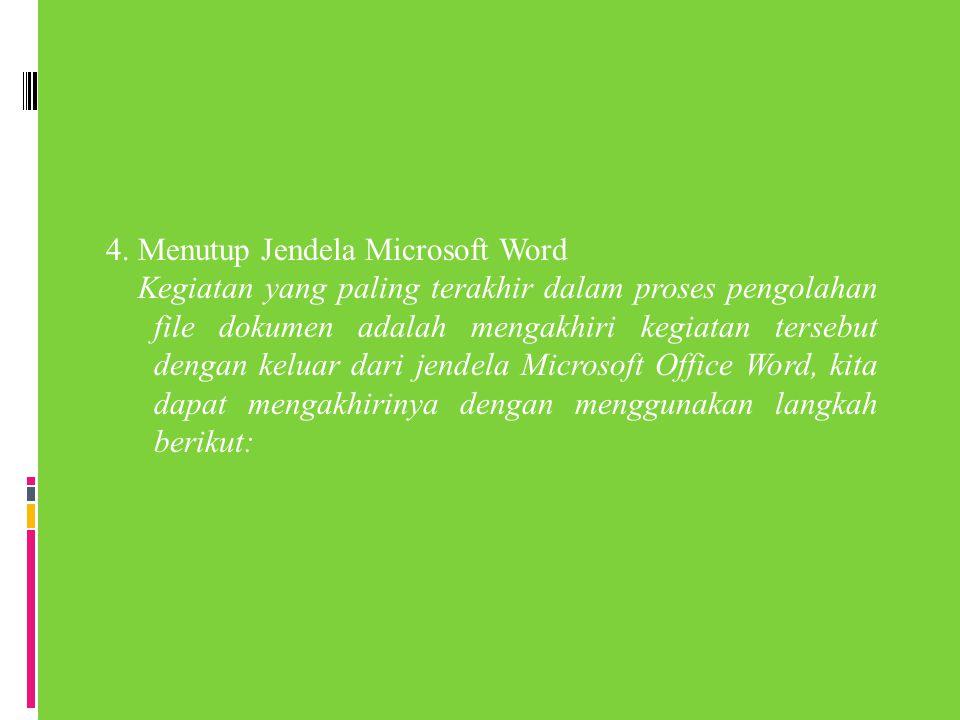 4. Menutup Jendela Microsoft Word