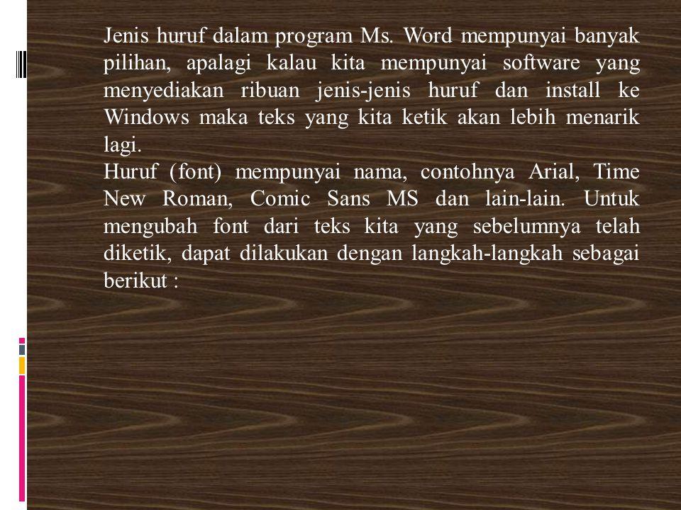 Jenis huruf dalam program Ms