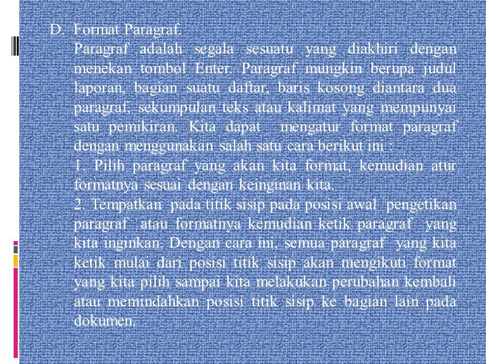 D. Format Paragraf.
