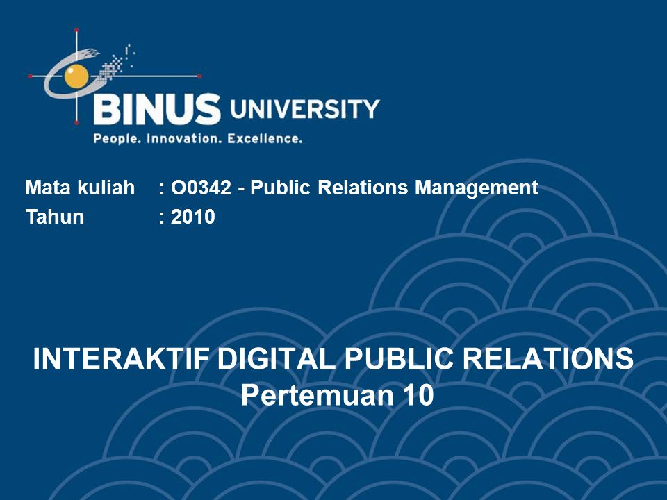 INTERAKTIF DIGITAL PUBLIC RELATIONS Pertemuan 10