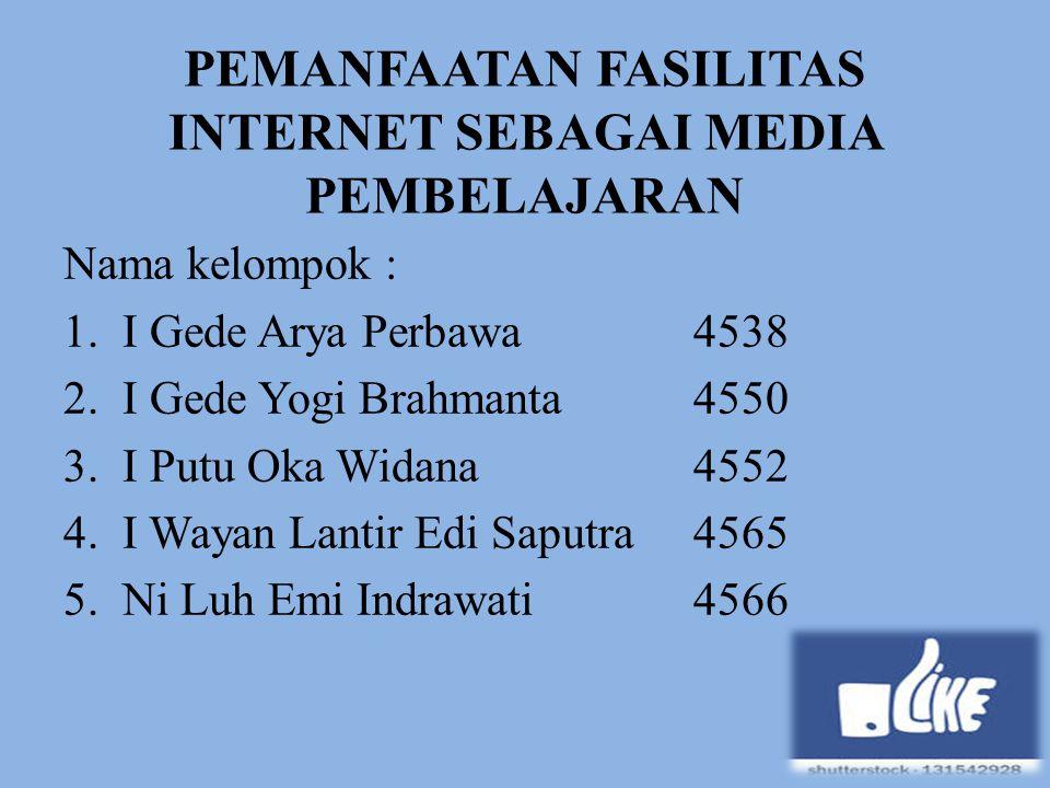 PEMANFAATAN FASILITAS INTERNET SEBAGAI MEDIA PEMBELAJARAN
