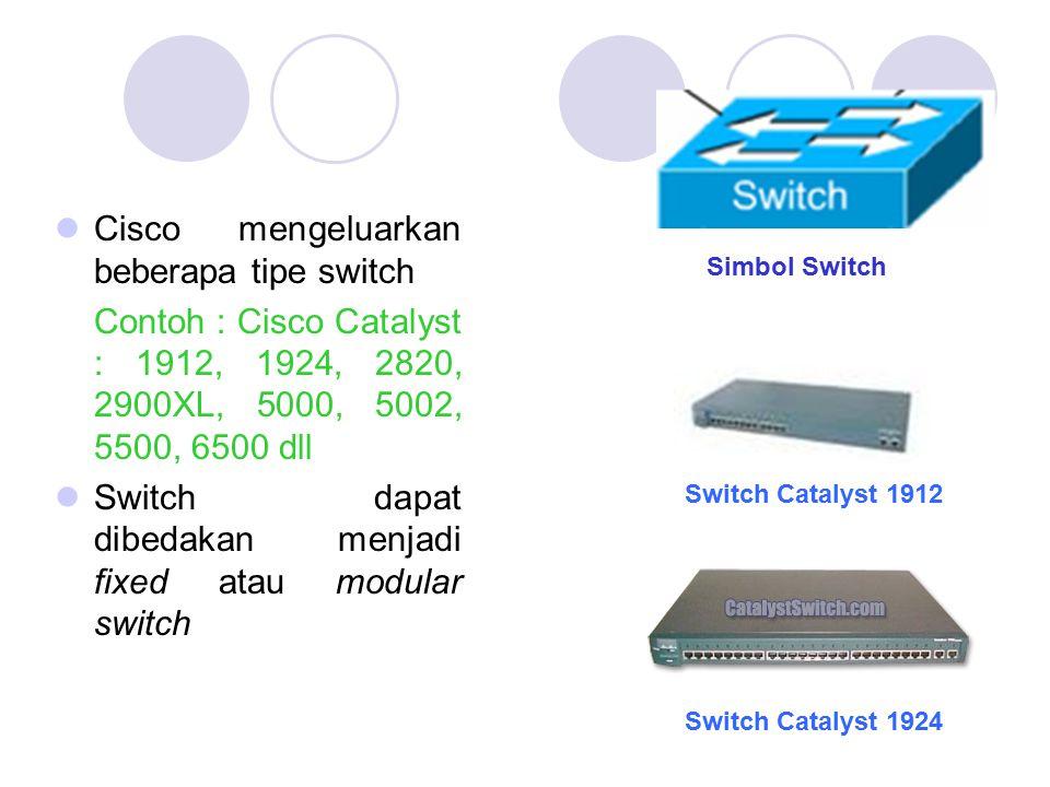 Cisco mengeluarkan beberapa tipe switch