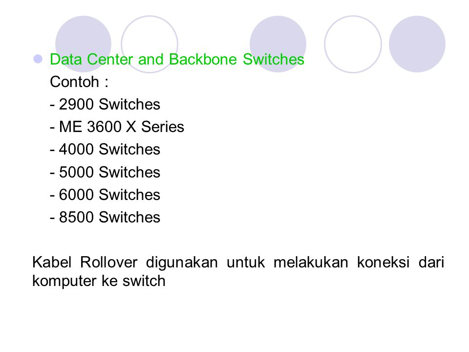 Data Center and Backbone Switches