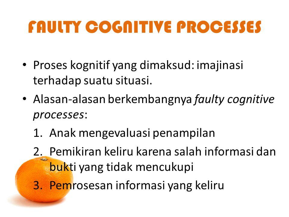 FAULTY COGNITIVE PROCESSES