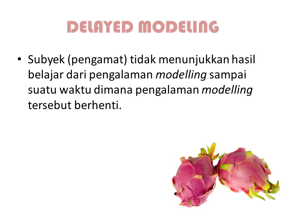 DELAYED MODELING