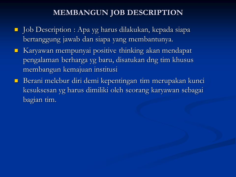 MEMBANGUN JOB DESCRIPTION