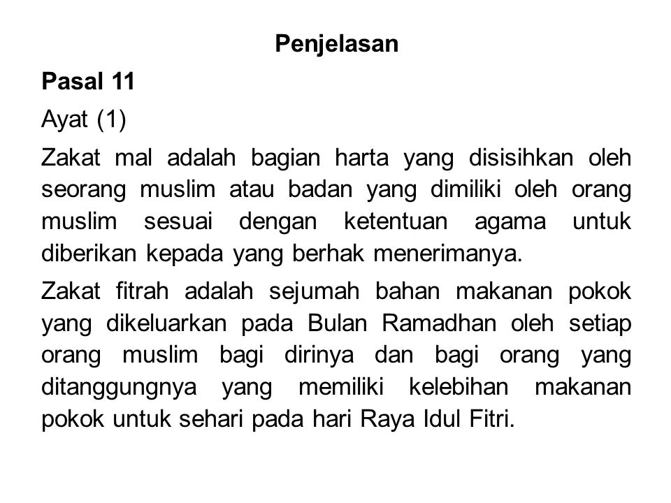Penjelasan Pasal 11. Ayat (1)