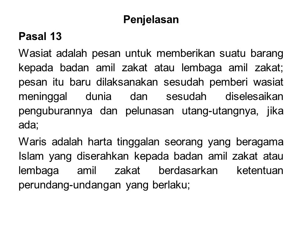 Penjelasan Pasal 13.