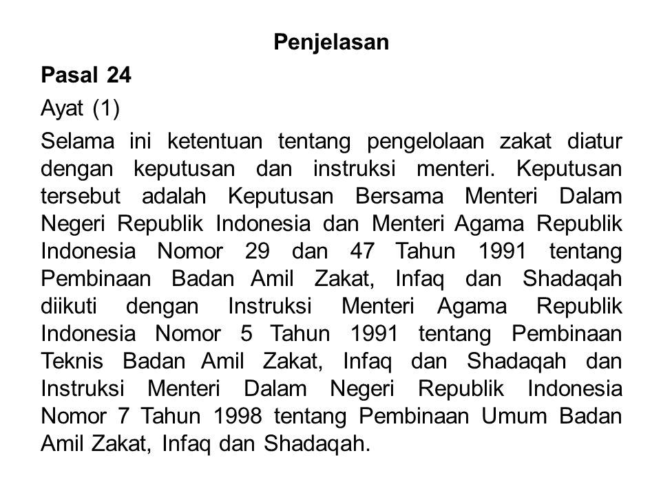 Penjelasan Pasal 24. Ayat (1)