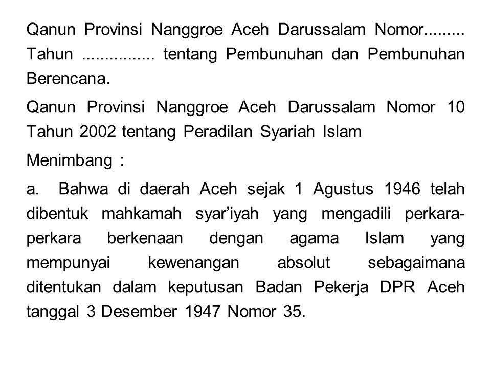 Qanun Provinsi Nanggroe Aceh Darussalam Nomor. Tahun