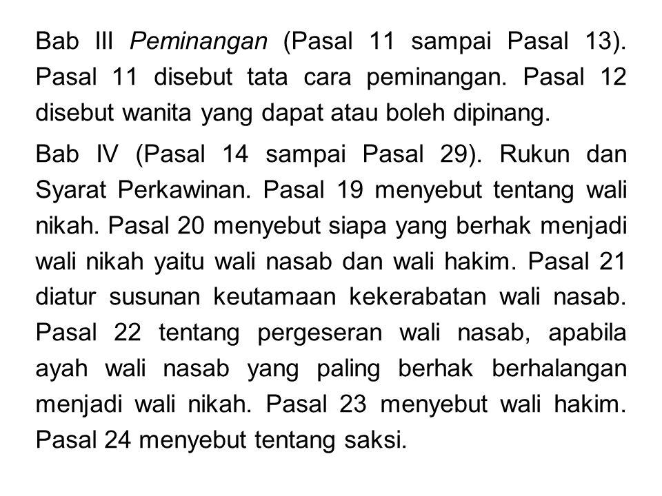 Bab III Peminangan (Pasal 11 sampai Pasal 13)