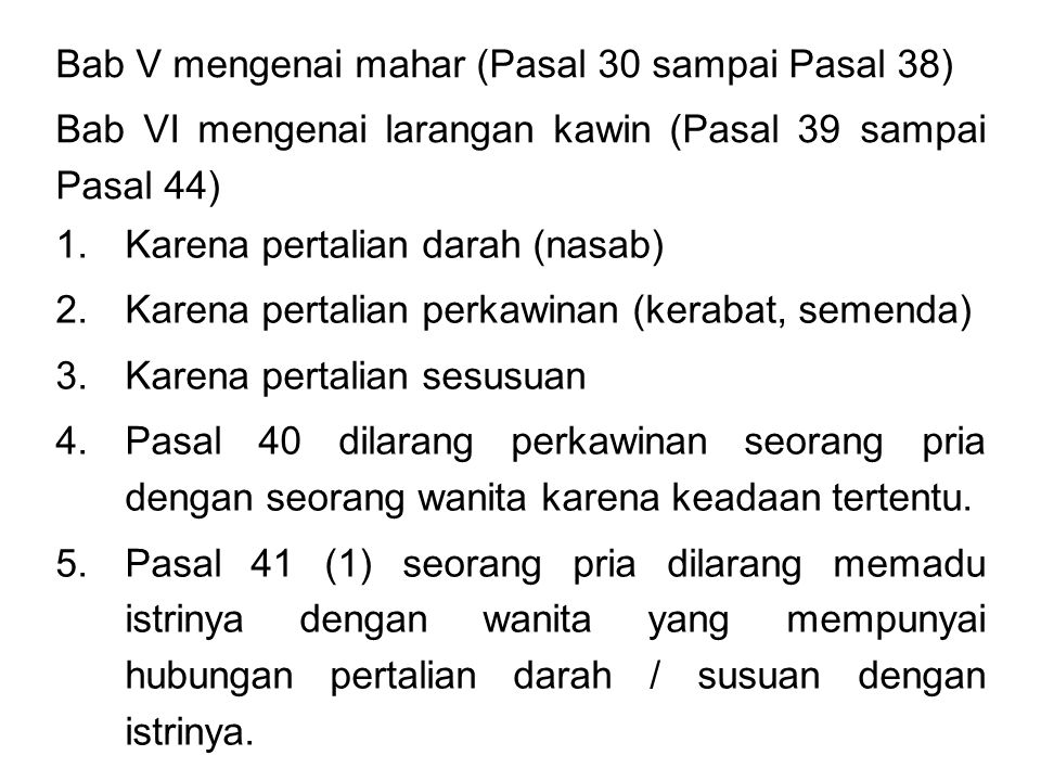 Bab V mengenai mahar (Pasal 30 sampai Pasal 38)