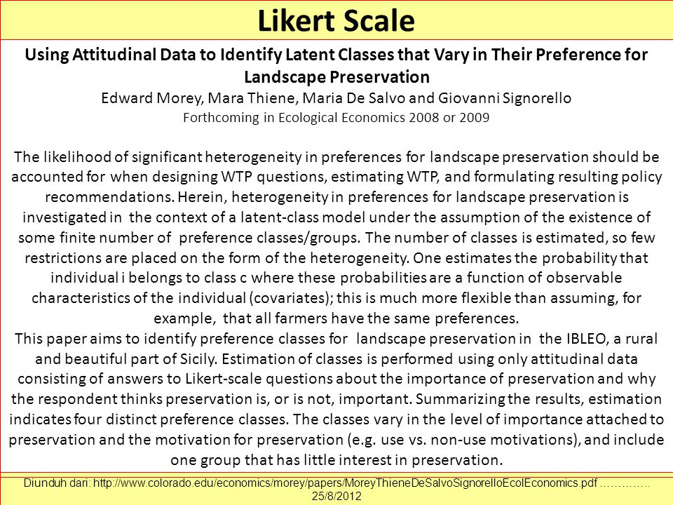 Likert Scale Using Attitudinal Data to Identify Latent Classes that Vary in Their Preference for Landscape Preservation.