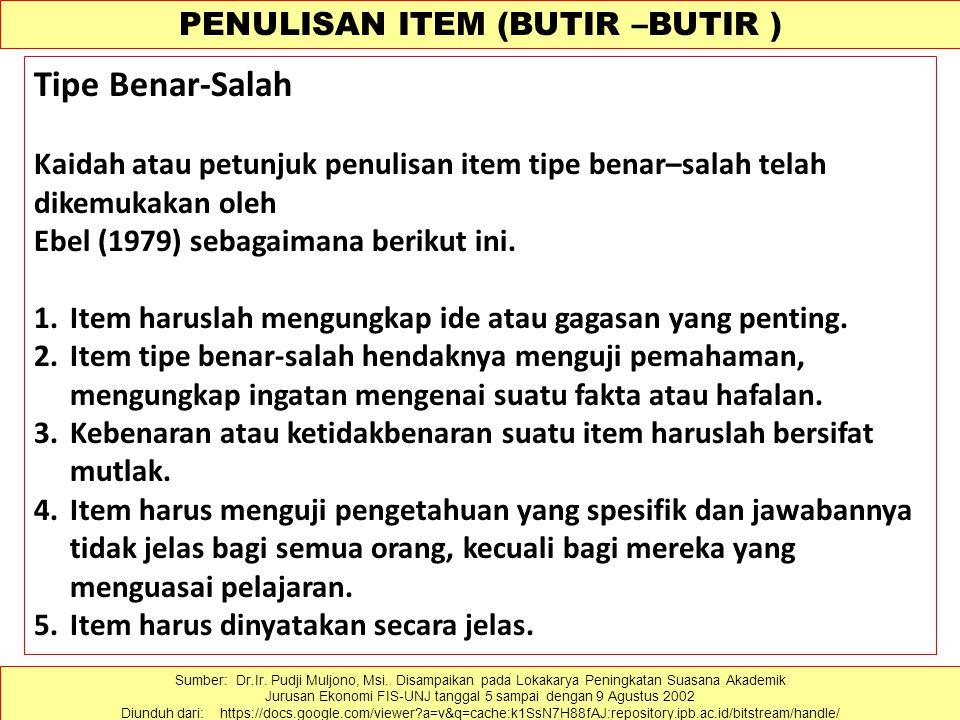 PENULISAN ITEM (BUTIR –BUTIR )