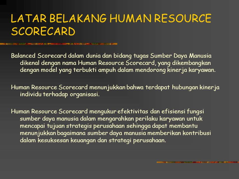 LATAR BELAKANG HUMAN RESOURCE SCORECARD