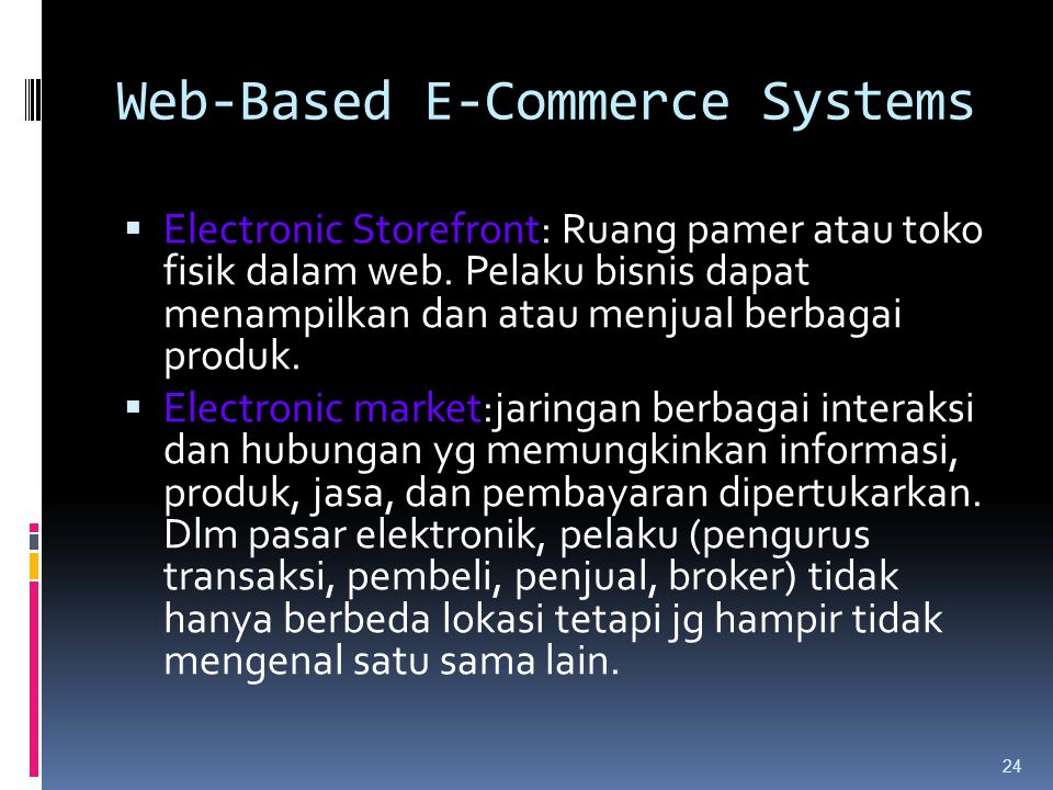 Web-Based E-Commerce Systems