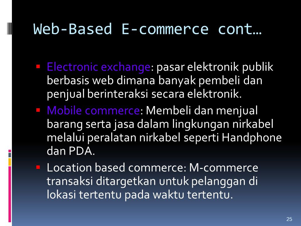 Web-Based E-commerce cont…