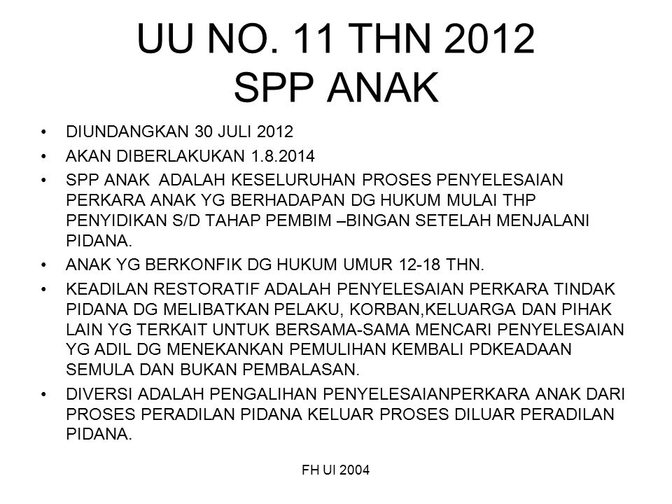 UU NO. 11 THN 2012 SPP ANAK DIUNDANGKAN 30 JULI 2012