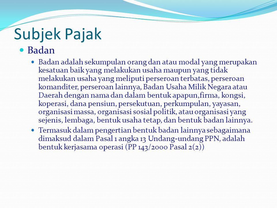Subjek Pajak Badan.