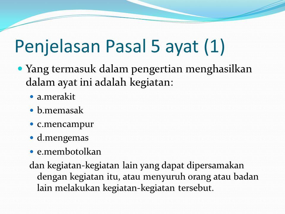 Penjelasan Pasal 5 ayat (1)
