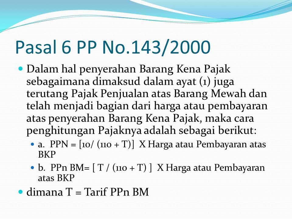 Pasal 6 PP No.143/2000