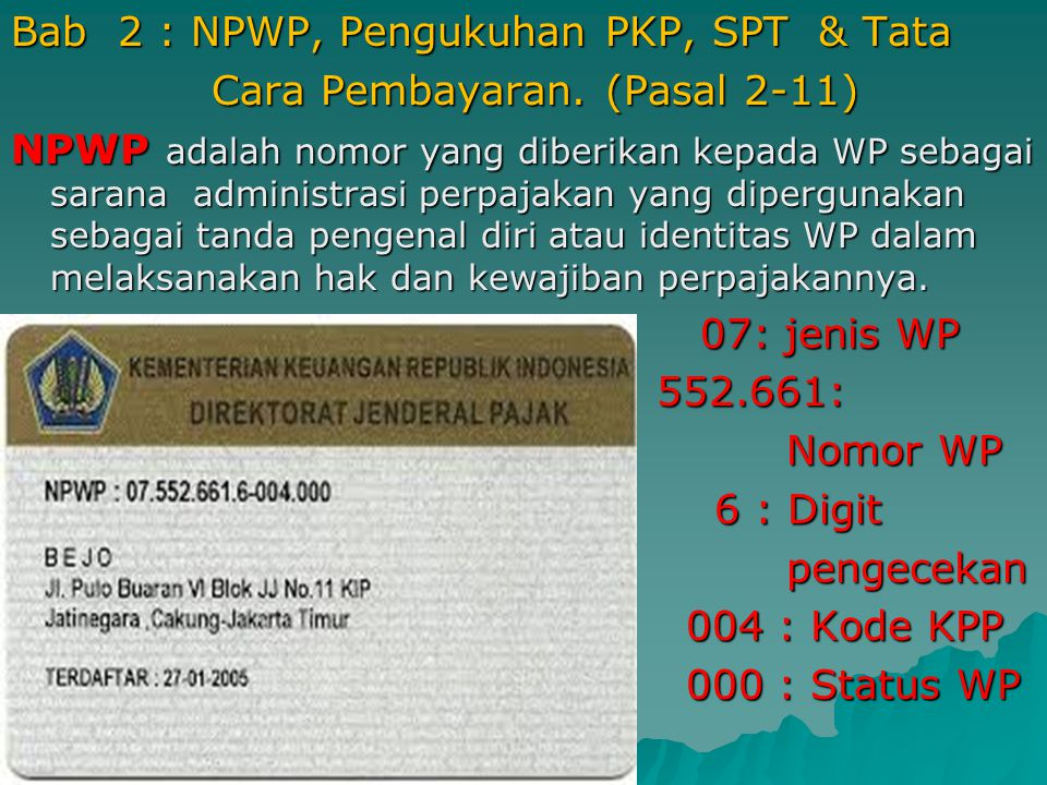 Bab 2 : NPWP, Pengukuhan PKP, SPT & Tata Cara Pembayaran