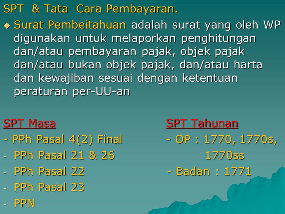 SPT & Tata Cara Pembayaran.