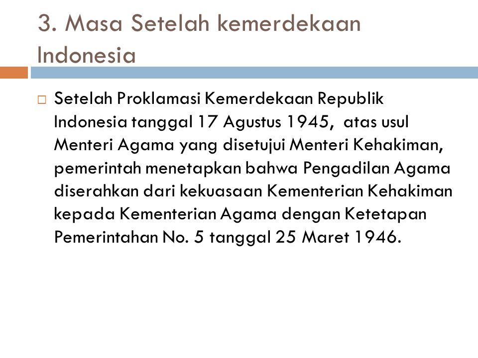 3. Masa Setelah kemerdekaan Indonesia