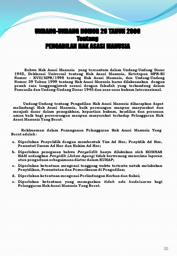 UNDANG-UNDANG NOMOR 26 TAHUN 2000 Tentang PENGADILAN HAK ASASI MANUSIA