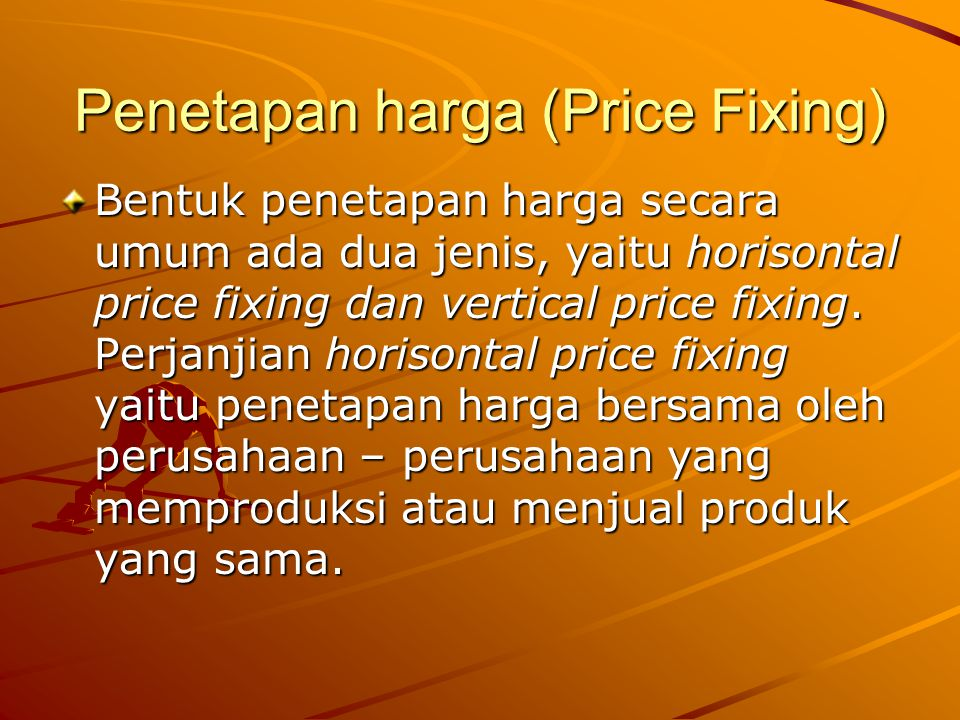 Penetapan harga (Price Fixing)