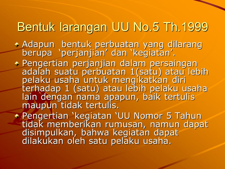 Bentuk larangan UU No.5 Th.1999