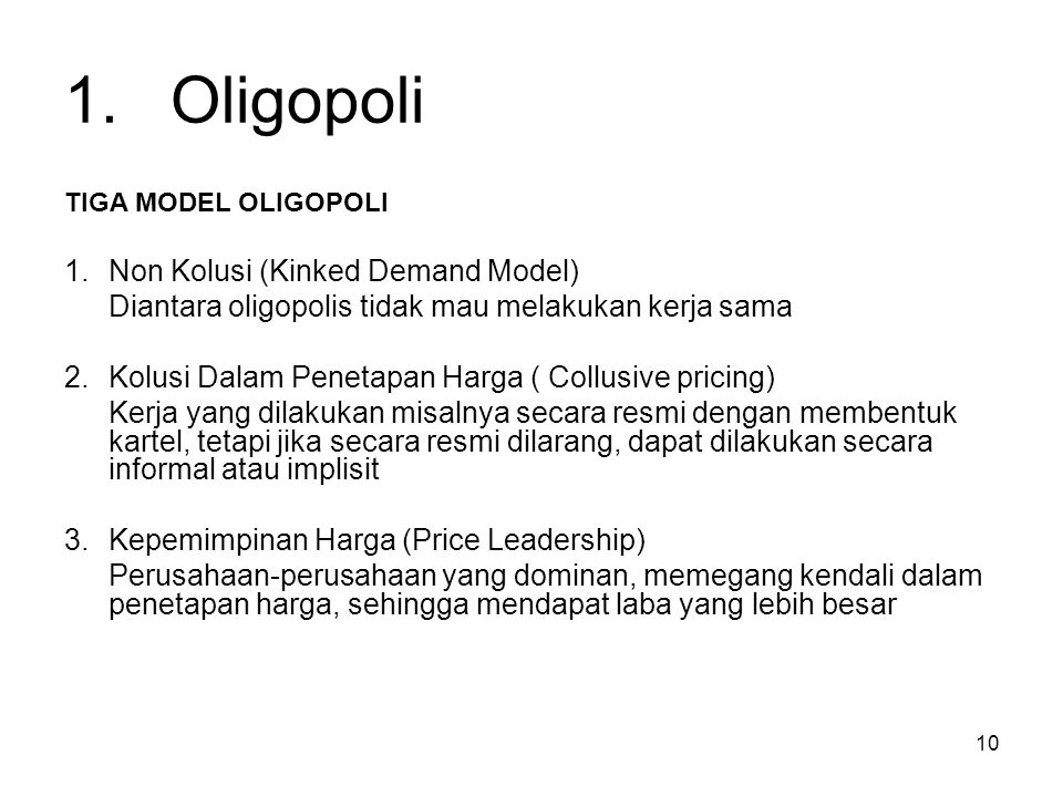 1. Oligopoli 1. Non Kolusi (Kinked Demand Model)
