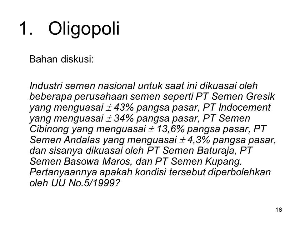 1. Oligopoli Bahan diskusi: