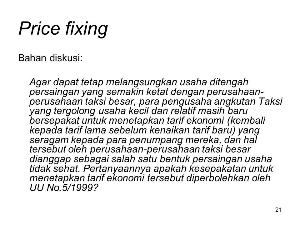 Price fixing Bahan diskusi: