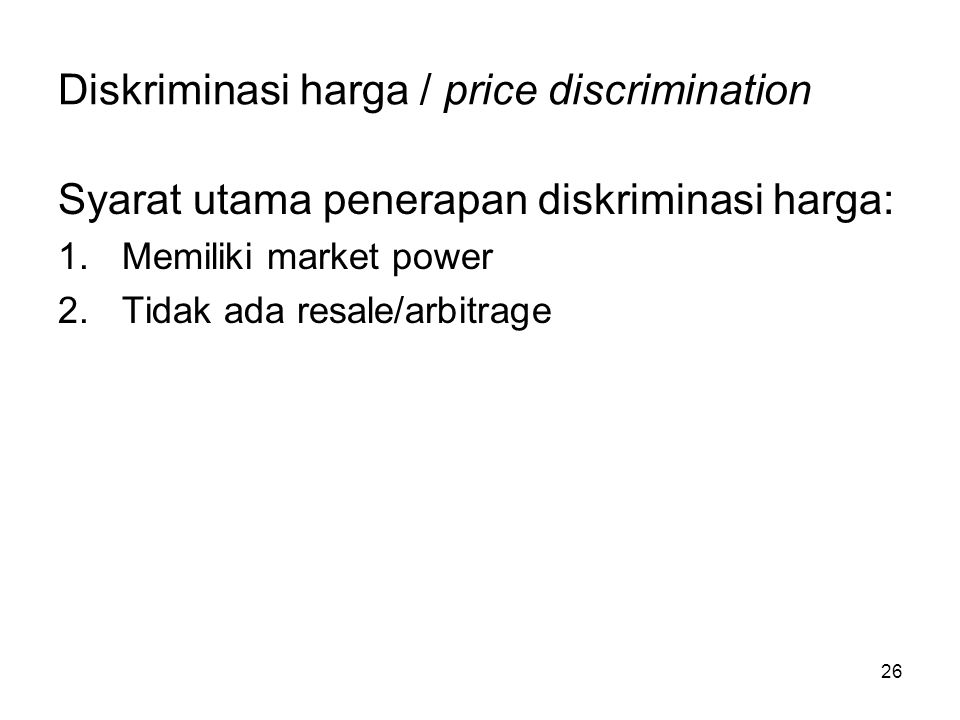 Diskriminasi harga / price discrimination
