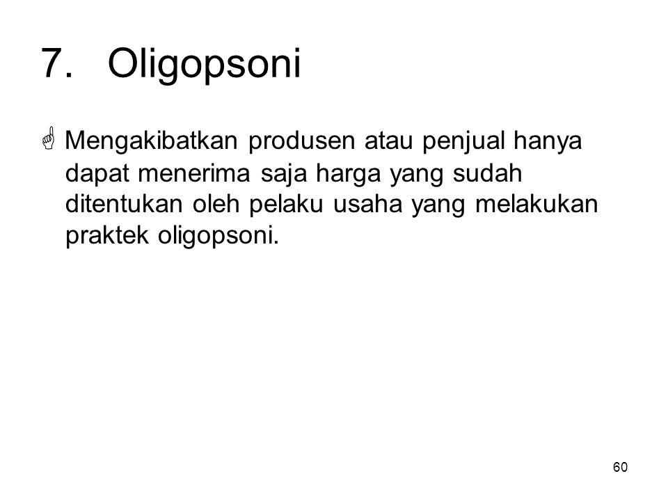 7. Oligopsoni